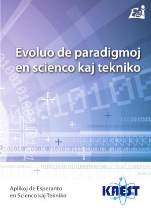 Evoluo de paradigmoj en scienco kaj tekniko